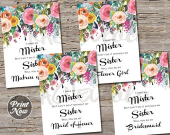 Maid of Honor Request, floral watercolor printable template, instant digital download, will you be my bridesmaid card, have my mister sister