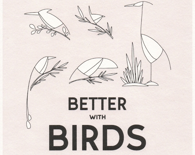 Better with Birds Print. 8x10 or 11x14. Wall art. Animal print.