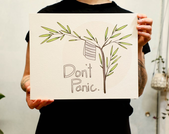 Don't Panic Print. White or light brown kraft paper. 8x10 inches or 11x14 inches.