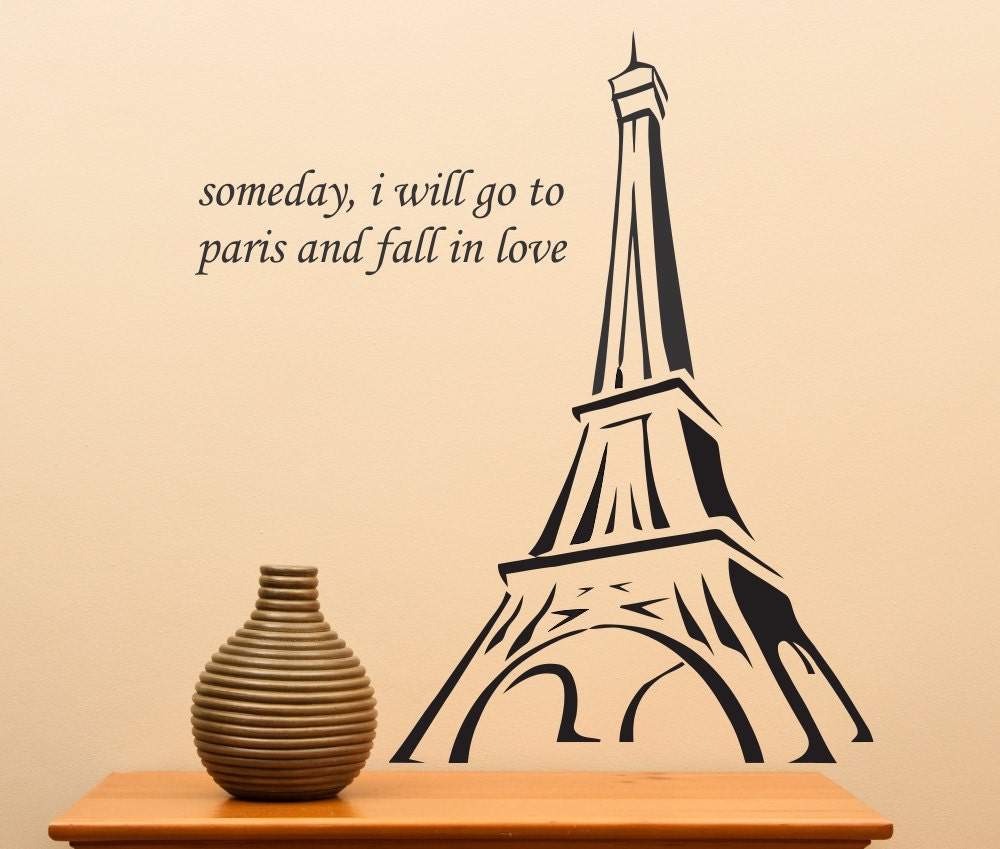 Someday I Will Go To Paris And Fall In Love... Vinyl Wall