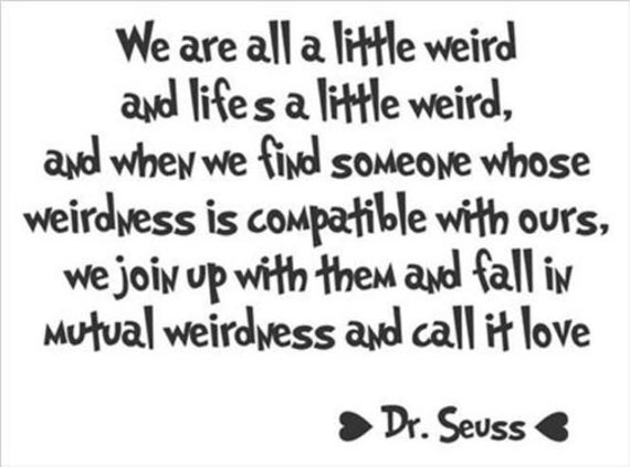 We Are All A Little Weird Dr Seuss Quote Wall Decal Etsy