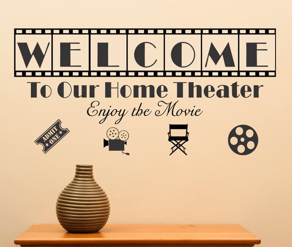 Welcome To Our Home Theater Vinyl Wall Art Theatre Sharp Movie