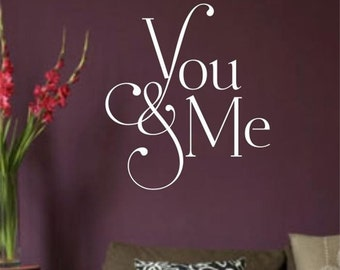 You and Me ... Vinyl Wall Decal