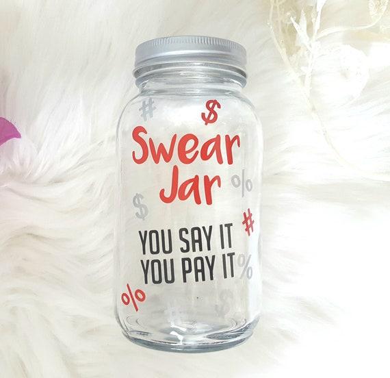 Swear Jar Cuss Jar Cuss Bank You Say It You Pay It Funny Etsy