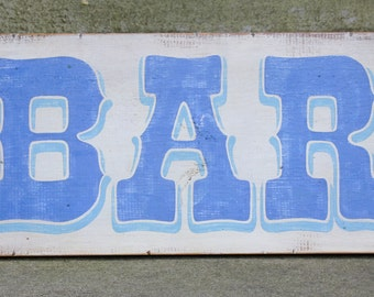 "Hand Painted ""BAR"" Sign"
