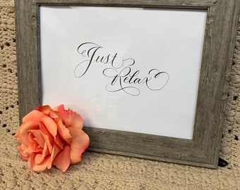 Just Relax calligraphy printable wall art