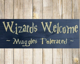 Harry Potter Sign, Wizards, Muggles, Wood Sign, Harry Potter Decor, Harry Potter Gift