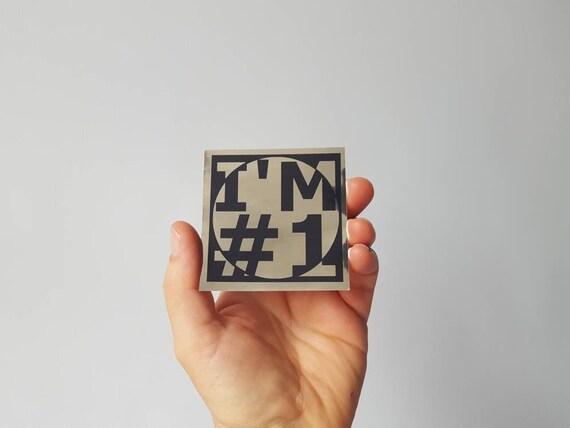 Sticker-I'm Number 1 in chrome