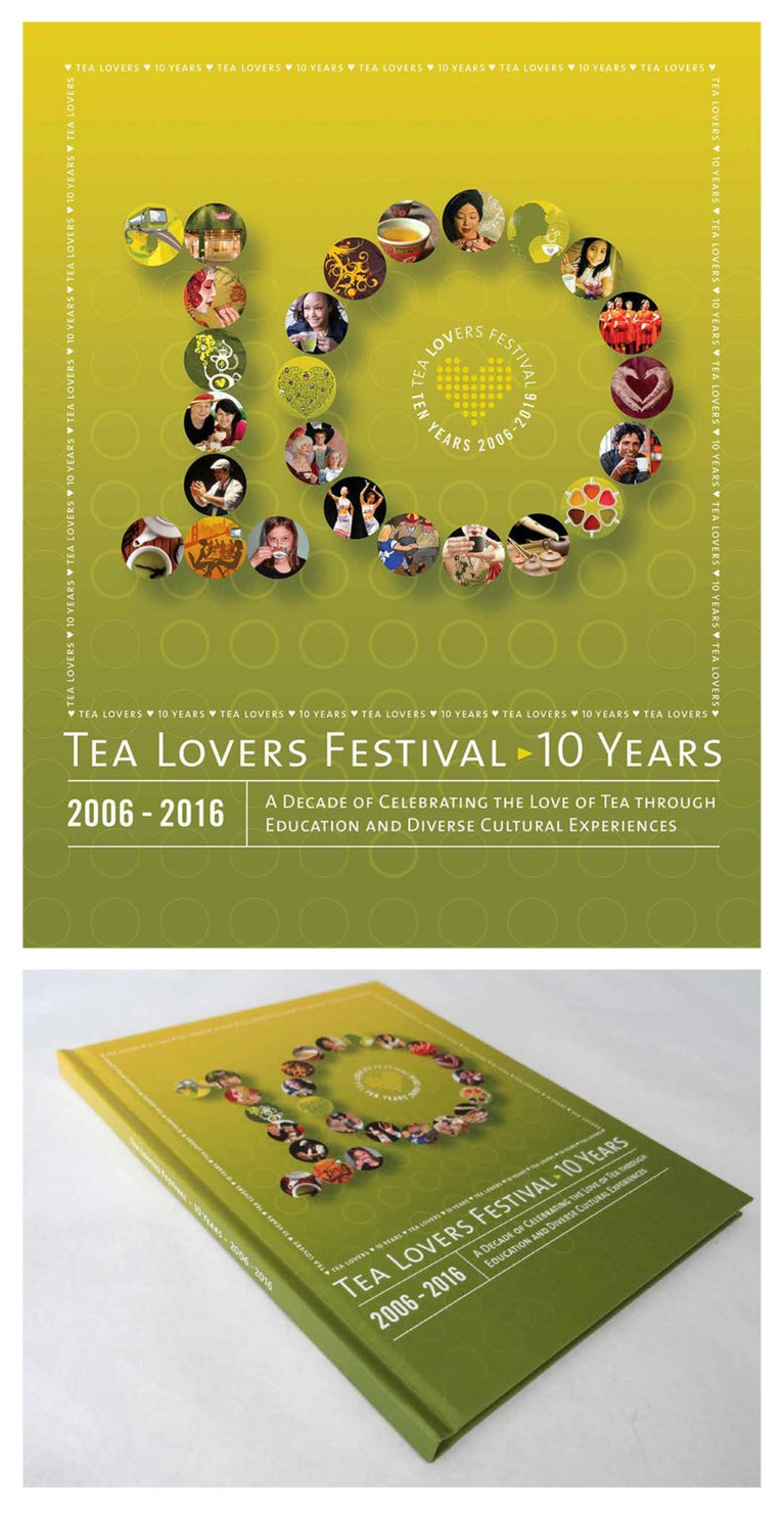 Tea Lovers Festival: 10 Years  Hard Cover Version image 0