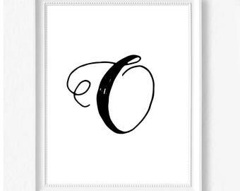 O hand letter name initial digital download instant art print custom print minimalist chic minimal modern decor typography monogram print