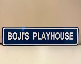 Custom BoJi's Playhouse Street Sign