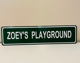 Custom Zoey's Playground Street Sign