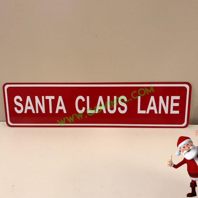 Santa Claus Lane  Street Sign image 0