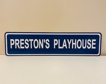 Preston's Playhouse Street Sign