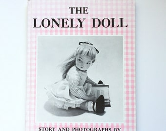 The Lonely Doll by Dare Wright / Vintage Children's Hardcover Book / Classic Bedtime Story