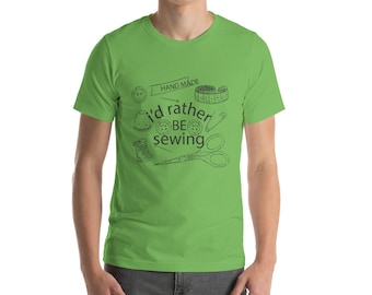I'd Rather Be Sewing T Shirt, seamstress, sewing,  crafter, quilter, needle and thread