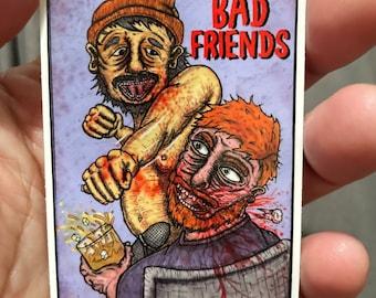 Bad Friends sticker