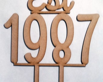 Cake Topper Est 1987 Any year laser cut wood Personalised