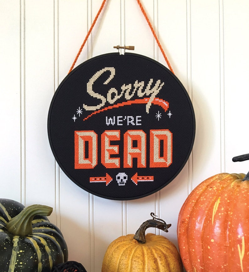 Sorry We're Dead  Satsuma Street Halloween cross stitch image 0