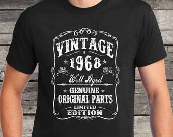 His 50th birthday shirt - Turning 50 - 50 Years Old - VINTAGE 1968 Shirt - Tee - Gift for Him -  Dad husband brother born in 1968