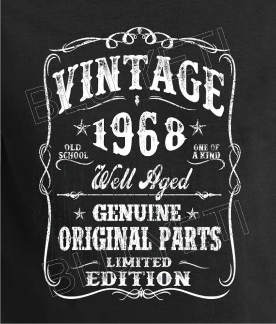 1968 Birthday Shirt Well Aged VINTAGE Tee