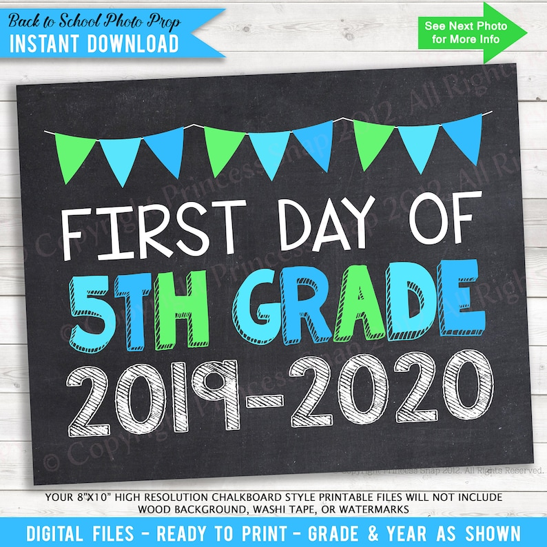 image about First Day of 5th Grade Printable called Very first Working day of 5th Quality, 2019-2020 Photograph Prop, Blue and Environmentally friendly Very first Working day Higher education, 1st Working day 5th Quality, Initial Working day 5th Quality, 5th Quality Signal 8\