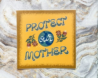 Protect Our Mother - Sticker