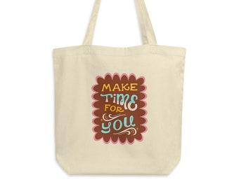 Make Time for You - Eco Tote Bag