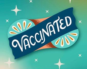 Acrylic Vaccinated Pins