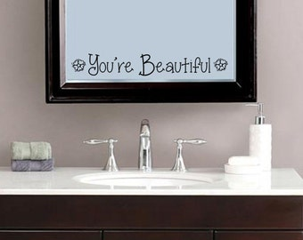 You're Beautiful Decal, Home Decor, Inspirational, Romantic Quote