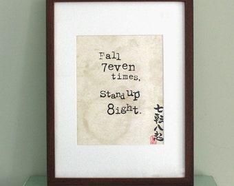 Fall seven times, stand up eight - Motivational Art, Typography Print, Inspirational Art, Japanese Art Print, Vintage Inspired Wall Art