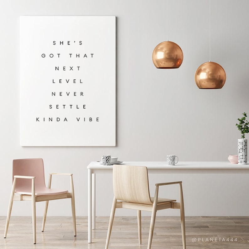 She's Got That Next Level Never Settle Vibe, Inspirational Quote, Quote  Print, Boss Lady Print, Bossbabe Quote, Boss Girl Wall Art, Minimal
