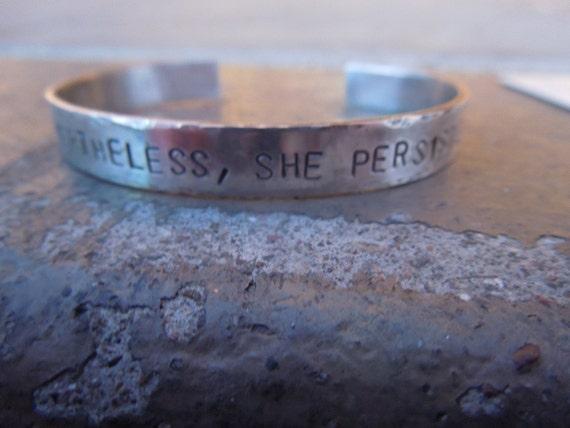 Nevertheless She Persisted Sterling Silver Bracelet 25 Etsy