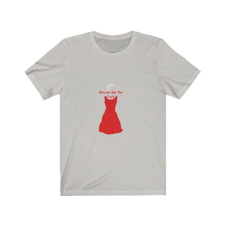 Unisex Jersey Short Sleeve Tee  Handmaid's Tale Blessed image 0