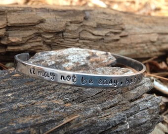 inspirational cuff, inspirational bracelet, dainty bracelet, it may not be easy but it will be worth it, inspirational quote