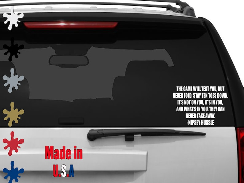 Nipsey Hussle Quote Decal Car Decal, Laptop Decal, Mug decal ,Tumbler  Decal, Cup Decal, Phone Decal