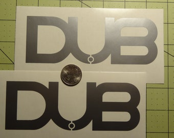 DUB decals set of 2