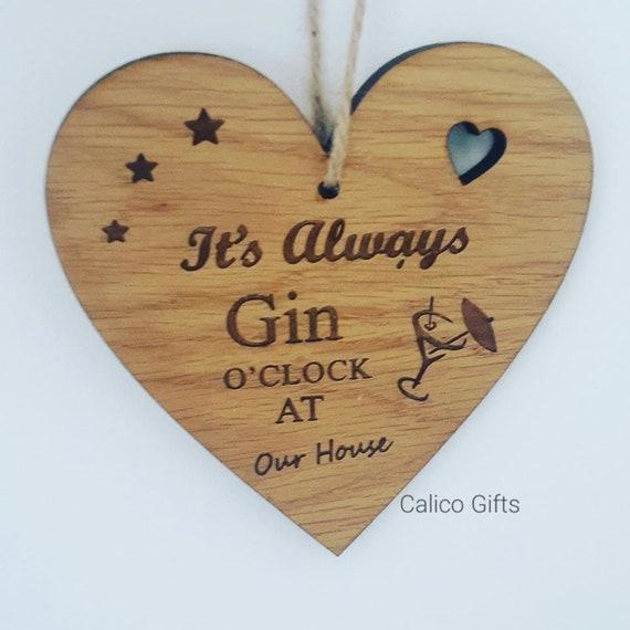 funny HANDMADE plaque friend friends 10cm It/'s always gin o/'clock