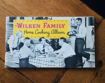 Vintage Cookbook: The Wilken Family Home Cooking Album/ 1949 Edition/ Cooking with Whiskey