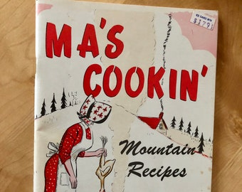 Vintage Cookbook: Ma's Cookin' Mountain Recipes/ 3rd Printing 1975