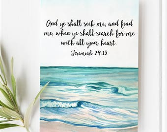 Jeremiah 29:13 - Ye shall seek me and ye shall find me - Scripture Art - Bible Verse - Bible verse wall art - Bible verse prints