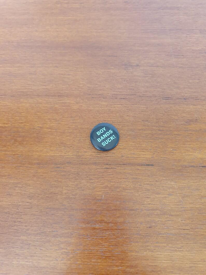 Pins Vintage Badge Buttons Collectors Boy Bands Suck