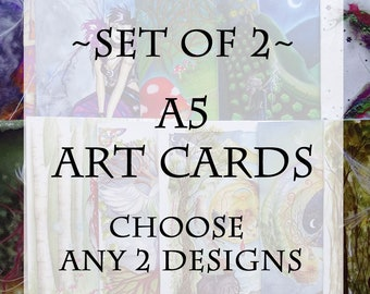 Pack of 2 A5 Art Cards  ~ choice of any 2 designs