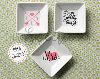 Ring Dish--Jewelry Dish--Trinket Dish--MORE DESIGNS!