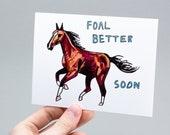 Foal Better Soon – Hand Drawn Horse Card – Cute Get Better Soon Card
