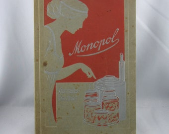 Antiquarian. Monopol Vorrats-Kocher [stock cooker]: Recipe guide to preserving. Berlin SO 26, Germany. Probably around 1910 VINTAGE