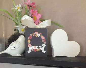 I Love You (Black) 3x4 Mother's Day Wood Block