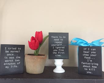 Sarcastic quotes-sayings (Black) 3x4 Wood Block