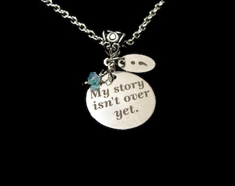 MY STORY Isn't OVER Yet - Stainless Steel Laser Engraved Inspirational Necklace - Encouragement, Recovery, Hope