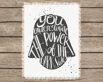 You Underestimate the Power of the Darkside | Star Wars Inspired Image Chart (Crochet, Knitting, Cross-Stitch, Latch Hook)